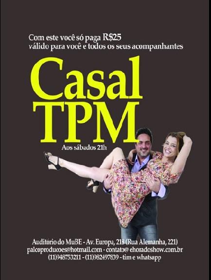 a fevereiro teatro casal tpm